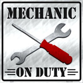 Mechanic On Duty Novelty Metal Square Sign