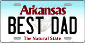 Best Dad Arkansas Background Novelty Metal License Plate