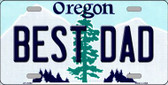 Best Dad Oregon Background Metal Novelty License Plate