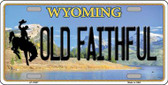 Old Faithful Wyoming Background Metal Novelty License Plate