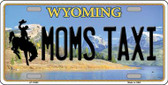 Moms Taxi Wyoming Background Metal Novelty License Plate
