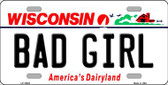Bad Girl Wisconsin Background Metal Novelty License Plate