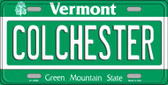 Colchester Vermont Background Metal Novelty License Plate
