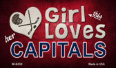 This Girl Loves Her Capitals Novelty Metal Magnet