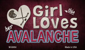 This Girl Loves Her Avalanche Novelty Metal Magnet
