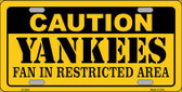 Caution Yankees Fan Metal Novelty License Plate LP-2641