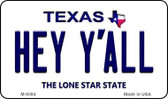 Hey Y'all Texas Background Novelty Metal Magnet