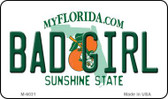 Bad Girl Florida State License Plate Magnet M-6031