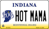 Hot Mama Indiana State License Plate Novelty Magnet M-6383