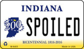Spoiled Indiana State License Plate Novelty Magnet M-6405