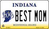 Best Mom Indiana State License Plate Novelty Magnet M-6651