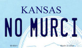 No Murci Kansas State License Plate Novelty Magnet M-6641