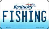 Fishing Kentucky State License Plate Novelty Magnet M-6779