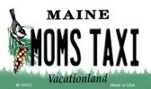Moms Taxi Maine State License Plate Magnet M-10413