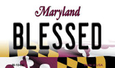 Blessed Maryland State License Plate Magnet M-10498