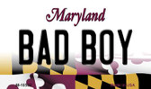 Bad Boy Maryland State License Plate Magnet M-10502