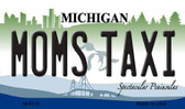 Moms Taxi Michigan State License Plate Novelty Magnet M-6118