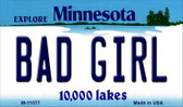 Bad Girl Minnesota State License Plate Novelty Magnet M-11077
