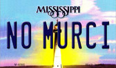 No Murci Mississippi State License Plate Magnet M-6595