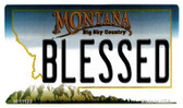Blessed Montana State License Plate Novelty Magnet M-11120
