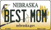Best Mom Nebraska State License Plate Magnet M-10605