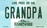 Grandpa New Hampshire State License Plate Magnet M-11153
