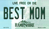 Best Mom New Hampshire State License Plate Magnet M-11176