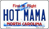 Hot Mama North Carolina State License Plate Magnet M-6478