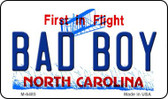 Bad Boy North Carolina State License Plate Magnet M-6485