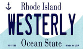 Westerly Rhode Island State License Plate Novelty Magnet M-11188