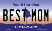 Best Mom South Carolina State License Plate Magnet M-6663