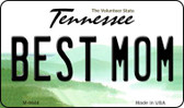 Best Mom Tennessee State License Plate Magnet M-6648