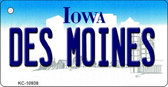 Des Moines Iowa State License Plate Novelty Key Chain KC-10938