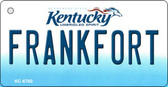 Frankfort Kentucky State License Plate Novelty Key Chain KC-6760