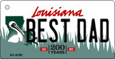 Best Dad Louisiana State License Plate Novelty Key Chain KC-6190
