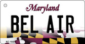 Bel Air Maryland State License Plate Key Chain KC-10475