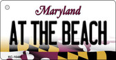 At The Beach Maryland State License Plate Key Chain KC-10481