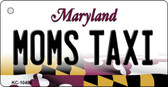 Moms Taxi Maryland State License Plate Key Chain KC-10494