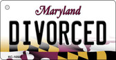 Divorced Maryland State License Plate Key Chain KC-10507