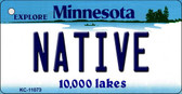 Native Minnesota State License Plate Novelty Key Chain KC-11073