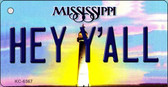 Hey Y'all Mississippi State License Plate Key Chain KC-6567
