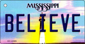 Believe Mississippi State License Plate Key Chain KC-6589