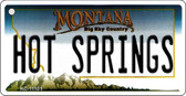 Hot Springs Montana State License Plate Novelty Key Chain KC-11101