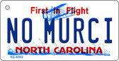 No Murci North Carolina State License Plate Key Chain KC-6502