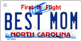 Best Mom North Carolina State License Plate Key Chain KC-6653