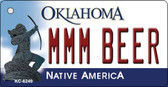 MMM Beer Oklahoma State License Plate Novelty Key Chain KC-6249