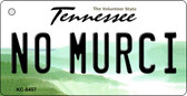 No Murci Tennessee License Plate Key Chain KC-6457