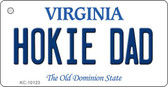 Hokie Dad Virginia State License Plate Key Chain KC-10123