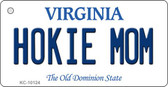 Hokie Mom Virginia State License Plate Key Chain KC-10124