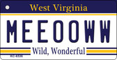 Meeooww West Virginia License Plate Key Chain KC-6536
